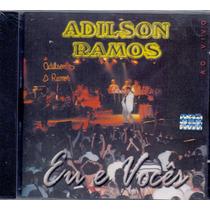 Cd Adilson Ramos - Eu E Vocês Ao Vivo - Novo***