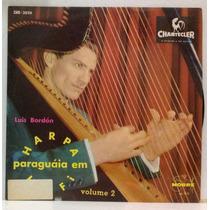Lp Luis Bordon - Harpa Paraguaia Em Hi Fi Volume 2 - 1973 -