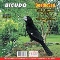 Cd Canto De Pássaros Bicudo Beethoven Canto Goiano Clássico