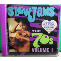 Funk Black Dance Romântico Cd Slow Jams 70s Vol 1 Importado