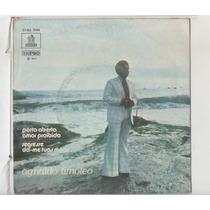 Compacto Vinil Agnaldo Timoteo - Porta Aberta - 1974 - Emi