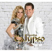 Cd Banda Calypso - Eu Me Rendo * * * Frete Grátis * * *
