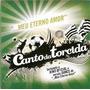 Cd Canto Da Torcida Meu Eterno Amor - Palmeiras