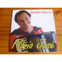 Cd Flávio José - Grandes Sucessos.