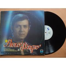 Paulo Sérgio- Lp Paulo Sérgio- 1987- Original!