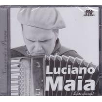 Luciano Maia - Cd Cruzando A Pampa - Lacrado De Fábrica