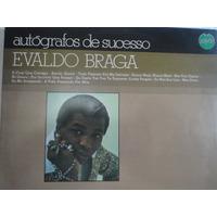 Lp Evaldo Braga Autografos De Sucesso 1977 Polyfar