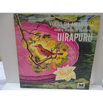 Lp Vozes Da Amazônia- Com O Lendário Canto Do Uirapuru