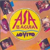 Cd - Asa De Águia - Ao Vivo