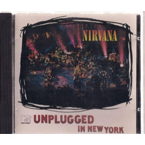 Nirvana Unplugged In New York - Cd Original L6