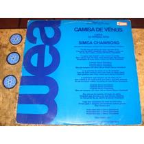 Lp Single Camisa De Venus - Simca Chambord (1986) C/ 45 Rpm