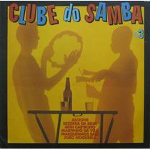 Clube Do Samba Vol 3 Lp Vinil Coletãnea Samba E Pagode
