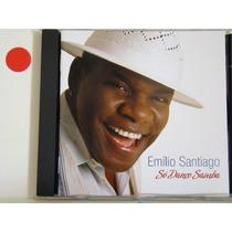 Cd - Emilio Santiago - Só Danço Samba