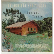 Lp Tonico E Tinoco - Recordação Sertaneja - 1968 - Chantecle
