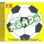 Cd Gol Do Abadá - Futebol Arte E Ousadia / Frete Gratis