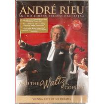 André Rieu - And The Waltz Goes On-dvd Original Novo Lacrado
