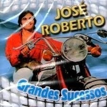 José Roberto Grandes Sucessos Cd Original Lacrado