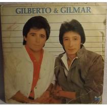 Lp / Vinil Sertanejo: Gilberto E Gilmar - Só Mais Uma.. 1985