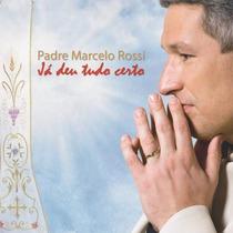 Cd Padre Marcelo Rossi - Ja Deu Tudo Certo (985169)