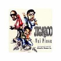 Jigaboo Com Chalie Brown Jr. - Vai Pirar Cd Single