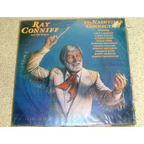 Lp Ray Conniff And The Singers - Nashville Connection