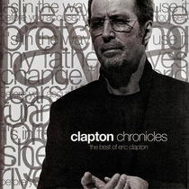 Cd - Eric Clapton - Chronicles - The Best Of Eric Clapton