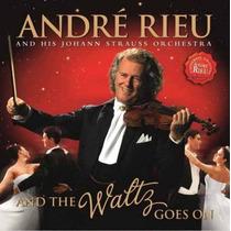 Andre Rieu - And The Waltz Goes On Cd Original Novo Lacrado