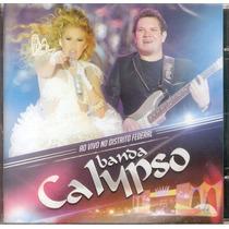 Cd Banda Calypso - Ao Vivo No Distrito Federal - Novo***