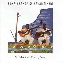 Cd Pena Branca & Xavantinho - Violas E Cancoes