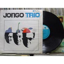 Jongo Trio 1º Lp De Carreira Farroupilha 1965 Mono Original