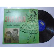 Lp - Zilo E Zalo / Sonho Desfeito / Chantecler
