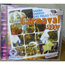 Cd - Carnaval 2007 Sambas Enredo São Paulo