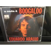 Eduardo Araújo, Cd A Onda É Boogaloo, Odeon-1969