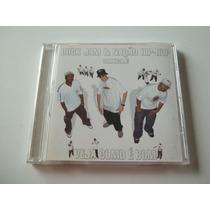 Duck Jam E Nação Hip Hop - Cd Veja Como É Bom - Rap Nacional
