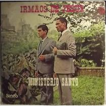 Lp / Vinil Gospel: Irmãos De Jesus - Ministério Santo - 1984
