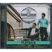 Playback Daniel E Samuel - Paixão Pela Presença [original]