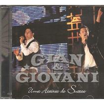 Cd Gian E Geovani - Historia De Sucesso - Chitaozinho Xororo
