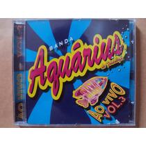 Banda Aquárius- Cd Ao Vivo Volume 3- 2002- Original!