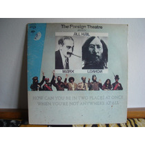 Lp The Firesign Theatre How Can You Be In Two ... ( Lennon )