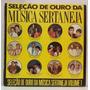 Lp Seleção De Ouro Da Música Sertaneja Volume 1 - 1990 -