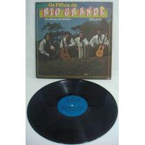 Os Filhos Do Rio Grande Lp Usado Um Abraço De Gaiteiro 1986