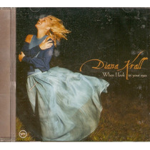Cd Diana Krall - When I Look In Your Eyes - Novo***
