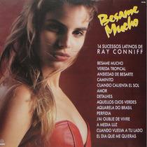 Cd Lacrado Ray Conniff Besame Mucho 14 Sucessos Latinos 1992