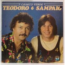 Lp Teodoro E Sampaio - Casaco Verde - 1986 - Copacabana