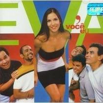 Cd - Banda Eva ( Ivete Sangalo ) - Voce E Eu