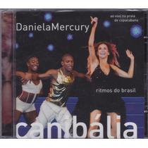 Daniela Mercury - Cd Canibália Ao Vivo - Lacrado De Fábrica