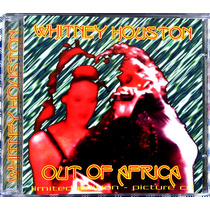 Cd Whitney Houston - Out Of Africa - Impecável - Importado