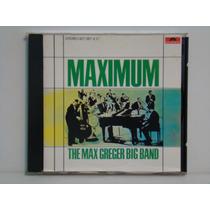 Cd - Max Greger Big Band - Maximum - Importado