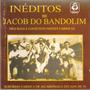 Cd Inéditos De Jacob Do Bandolim - Chorinho Na Praia - Novo*
