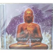 Cd Buddha Lounge Vol. 4 - Novo - Lacrado